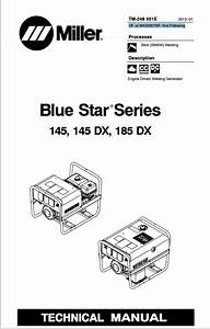 Miller Blue Star Series 145  145 Dx  185 Dx Technical