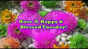Happy Tuesday- Greetings, Wishes, SMS, Whatsapp Message ...  Tuesday