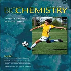 Test Bank For Biochemistry  8th Edition   By Mary K  Campbell