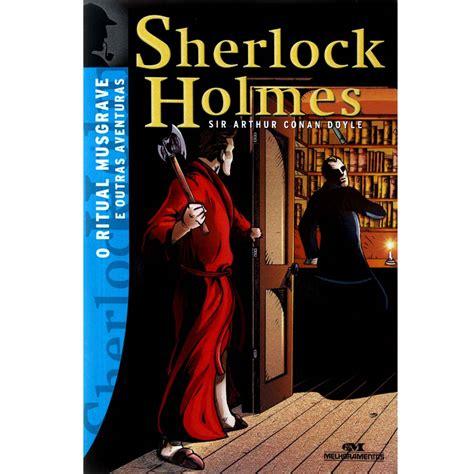 sherlock holmes livro arthur sir conan doyle ritual musgrave aventuras outras imagens livros juvenil extra