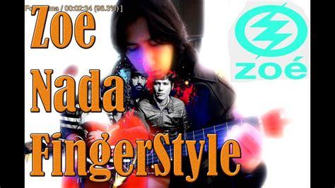 Nada Zoe Guitarra Fingerstyle Version Acustica Cover