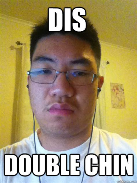 Double Meme - dis double chin dis david quickmeme
