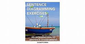 Sentence Diagramming Exercises  An Introduction To