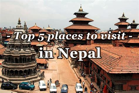 Top 5 Places To Visit In Nepal  My Travel Experience Blog