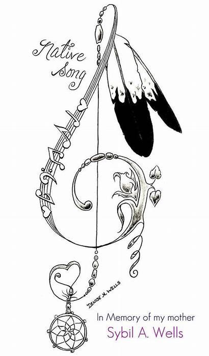 Song Tattoo Native Tattoos Wells Denise Dream