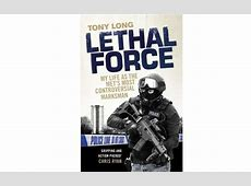 Police Book LETHAL FORCE Police Discount Offers