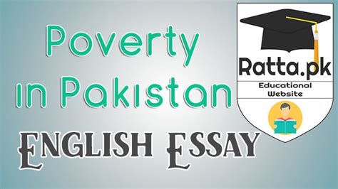 Poverty In Pakistan Essay by Poverty In Pakistan Essay Causes Impacts And