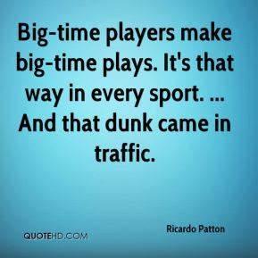 Ricardo Patton Quotes | QuoteHD