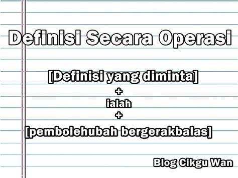 Maksud Definisi Secara Operasi Apakah Maksud Definisi Secara Operasi Berhubungan Dengan Operasi Karyawan Operasional
