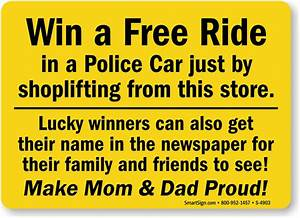Free Ride Police Car Shoplifting Signs, Shoplifting Signs ...