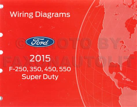 2015 Ford Duty Wiring Diagram by 2015 Ford F250 F550 Dutytruck Wiring Diagram Manual