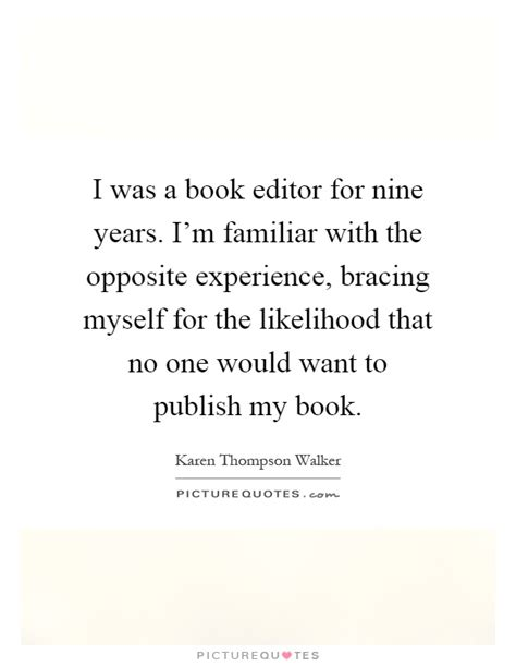 I Was A Book Editor For Nine Years I'm Familiar With The. Friday Night Quotes For Drinking. Quotes You Make Me Happy. Motivational Quotes To Live By. Love Quotes Star Wars. Quotes About Hurtful Truths. Crush Quotes Tagalog And English. Confidence Dressing Quotes. Friday Quotes Vcr