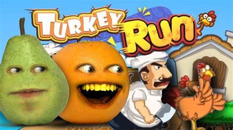 annoying orange plays thanksgaming turkey run  pear