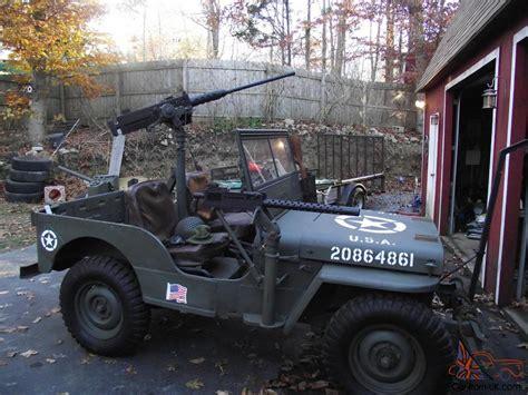 military jeep with gun military jeep willys 1947 cj2a gun truck ww2