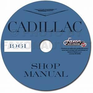 1961 Cadillac Repair Shop Manual Reprint