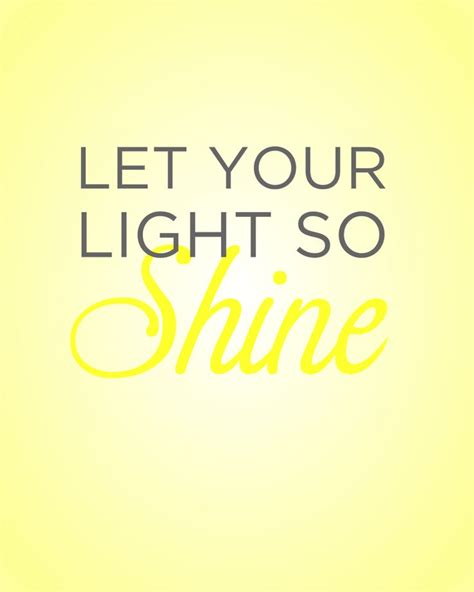 Let Your Light So Shine Kjv by 25 Best Ideas About Matthew 5 14 16 On