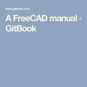 A Freecad Manual  U00b7 Gitbook
