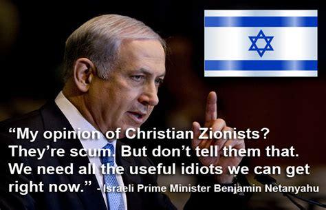 benjamin netanyahu christian zionists  scum church