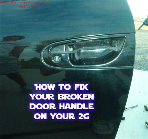 how to fix a door handle 2g how to fix your broken door handle on a 2g dsmtuners
