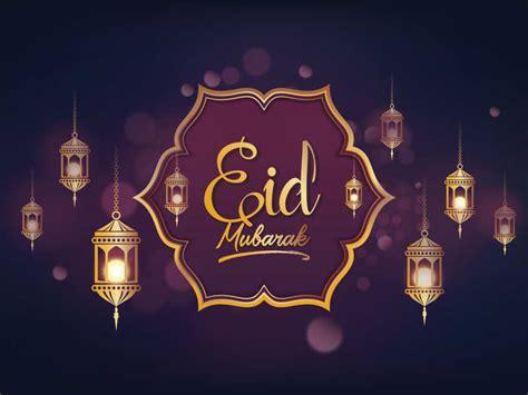 Happy Eid-ul-Fitr 2020: Top 50 Eid Mubarak Wishes ...