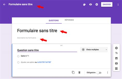 Google Forms Ou Comment Créer Un