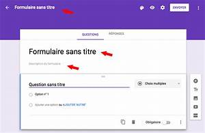 google docs google forms ou comment creer un With google documents questionnaire