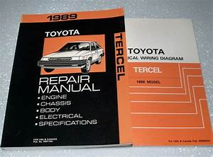 1989 Toyota Tercel Service Repair Manual  U0026 Electrical Wiring Diagrams Sedan H  B