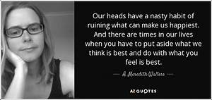 TOP 11 QUOTES BY A. MEREDITH WALTERS | A-Z Quotes