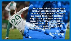 Eduardo Galeano: 15 frases sobre fútbol que nos dejó el escritor uruguayo Foto 1 de 15