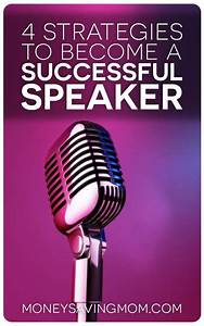 4 Strategies to Become a Successful Speaker | At the top ...