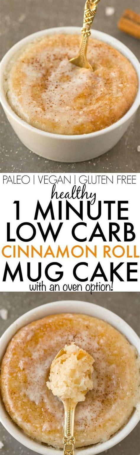 healthy  minute  carb cinnamon roll mug cake light