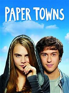 Paper Towns | Teen Movie Review of comedy, thriller ...