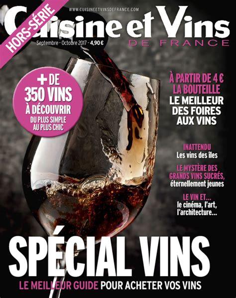 cuisine et vins de abonnement cuisine et vins de hs magazine digital