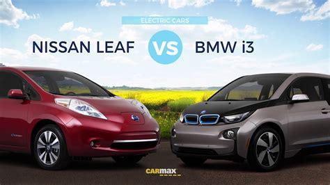 bmw  electric   nissan leaf electric  electric car comparison youtube