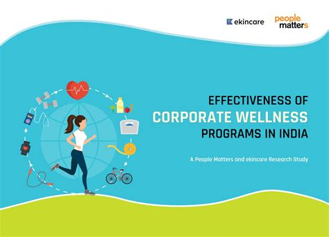 Effectiveness of corporate wellness programs in India - A Report by ekincare - Issuu