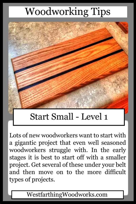 woodworking tips cards start small westfarthing woodworks