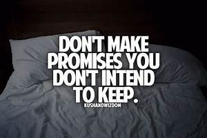 Quotes About Being Broken Promises. QuotesGram