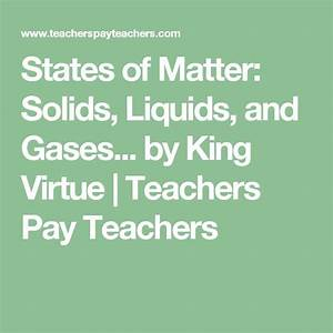 States Of Matter  Solids  Liquids  And Gases Study Guide