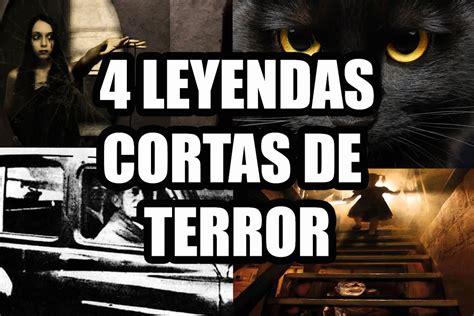 4 Leyendas De Terror Cortas Youtube