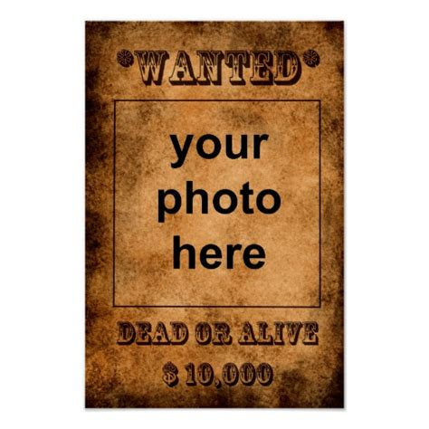 Wanted Dead Or Alive Poster Template Free by Wanted Dead Or Alive Poster Template Zazzle