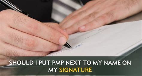 Should I Put 'pmp' Next To My Name On My Signature