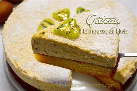 dessert avec des kiwis g 226 teau 224 la mousse de kiwis petits plats entre amis