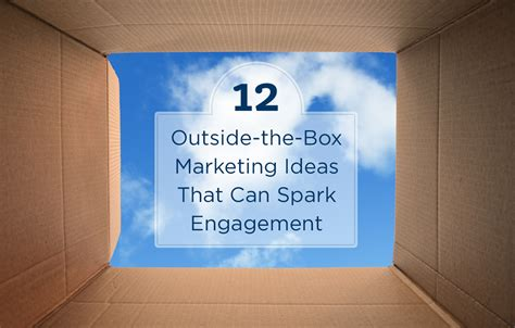 Marketing Ideas by 12 Outside The Box Real Estate Marketing Ideas