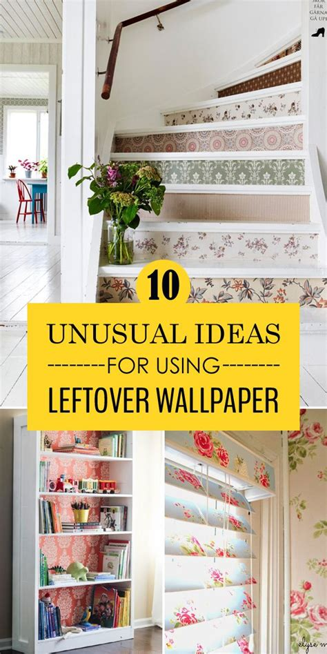 Decorating Ideas Leftover Wallpaper Border by 10 Ideas For Using Leftover Wallpaper Diy