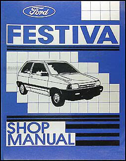 ford festiva shop manual original   lx repair
