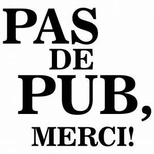 Pas De Pub Merci : sticker pas de pub merci ~ Dailycaller-alerts.com Idées de Décoration