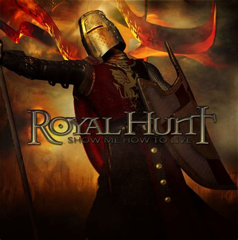 Royal Hunt  Show Me How To Live « Pasif Agresif