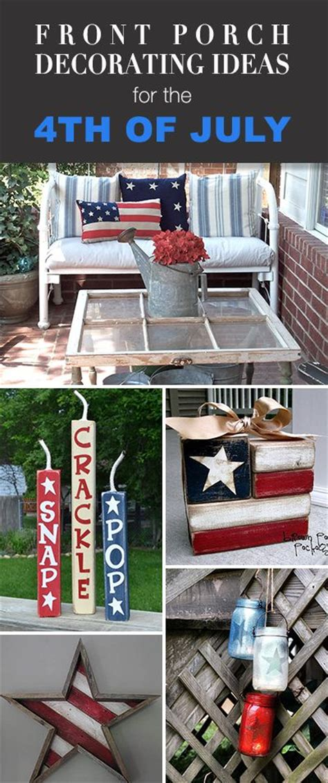 Decorating Ideas For July 4th by Front Porch Decorating Ideas For The 4th Of July Front