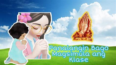 PANALANGIN BAGO MAGSIMULA ANG KLASE/Teacher Crissy - YouTube