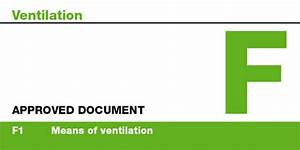 building regulations approved document f covering means of With part a approved documents